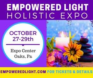 Empowered Light Holistic Expo Offers Deeper Connection to Self and Community